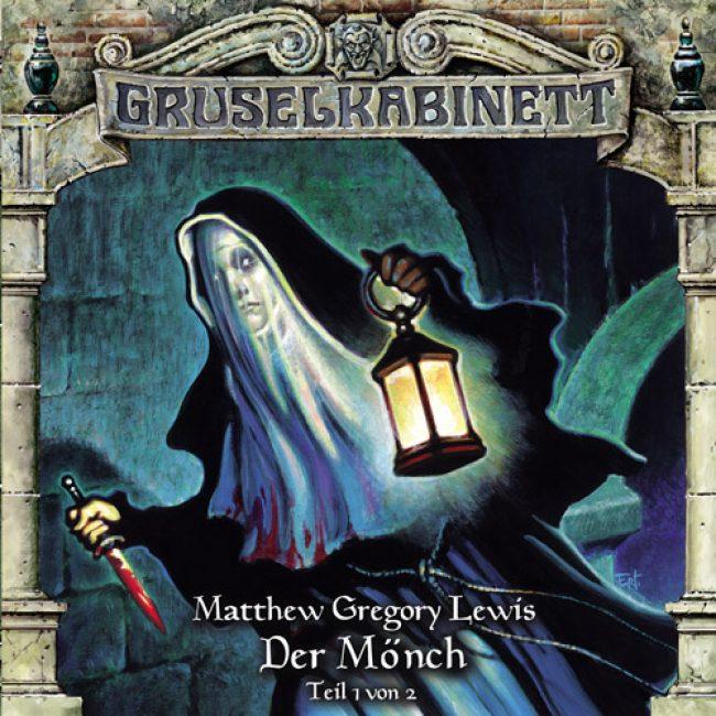 Folge 080: Matthew Gregory Lewis – Der Mönch (Teil 1 von 2)